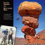 Book Review: Desert Towers: Fat Cat Summits and Kitty Litter Rock. By Steve Bartlett