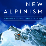 Training for the New Alpinism- With Steve House and Scott Johnston